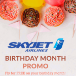 "SKYJET: ""FLY FOR FREE"" on your BIRTHDAY MONTH PROMO"